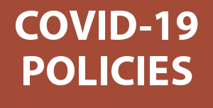 A text Graphic showing COVID-19 policy